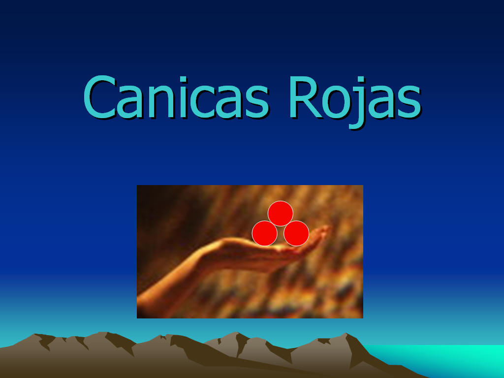 Canicas Rojas - Presentaciones Power Point
